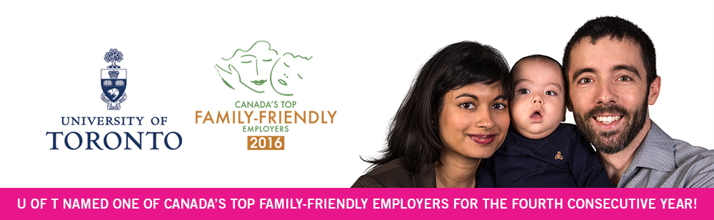 U of T named one of Canada's Top Family-Friendly Employers for the fourth consecutive year!